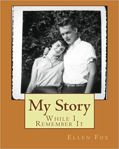 Book Ellen Fox : My Story While I Remember It