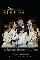 Diamond Fiddler: Laden with Happiness & Tears