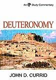 Deuteronomy, John D. Currid, 0852346271