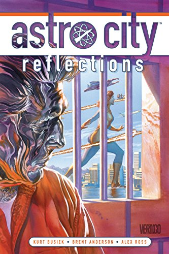 Astro City Vol. 14: Reflections (Astro City Life In The Big City)