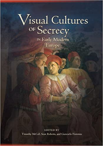 Cultural studies efficientreads book archive secrets and techniques in all their type permeated early sleek europe from the whispers of ambassadors at courtroom to the emphatically publicized books of fandeluxe Images
