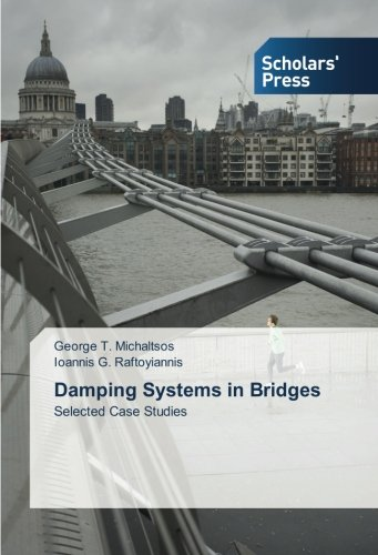 Download Damping Systems in Bridges: Selected Case Studies ebook