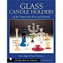 Glass Candle Holders of the Depression Era and Beyond