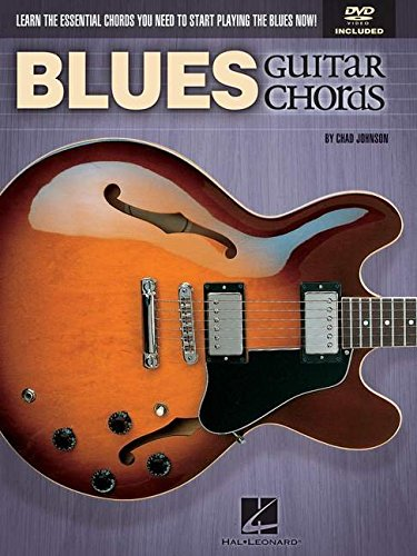 Blues Guitar Chords: Learn the Essential Chords You Need to Start Playing the Blues Now! PDF