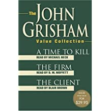 The John Grisham Value Collection: A Time to Kill, The Firm, and The Client