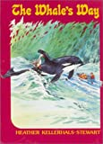 img - for Whale's Way book / textbook / text book