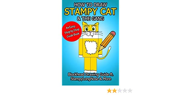 How to draw stampy cat the gang blockhead drawing guide ft how to draw stampy cat the gang blockhead drawing guide ft stampylongnose more garland group 9781514708729 amazon books altavistaventures Image collections
