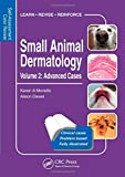 Small Animal Dermatology, Advanced Cases: Self-Assessment Color Review