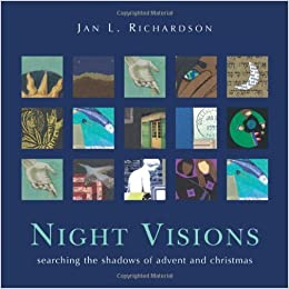 Night visions searching the shadows of advent and christmas jan night visions searching the shadows of advent and christmas jan richardson 9780977816231 amazon books fandeluxe Gallery
