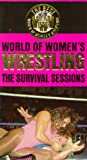 World of Womens Wrestling: The Survival Sessions [VHS]