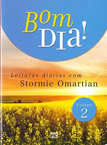 Bom dia! Leituras diárias com Stormie Omartian: Volume 2