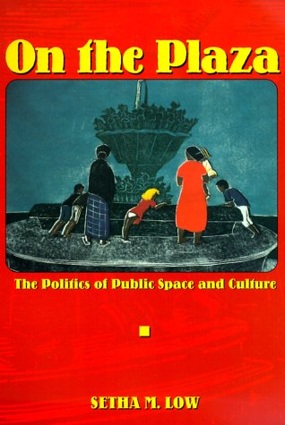 On the Plaza: The Politics of Public Space and - Plaza On The Stores