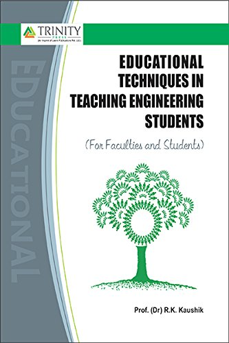 Educational Techniques in Teaching Engineering Students