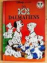 Les 101 Dalmatiens par Mickey Club du Livre