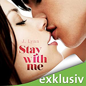 Stay with me (Wait for You 4) Hörbuch