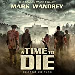 A Time to Die: Turning Point, Book 1 | Mark Wandrey