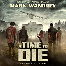 A Time to Die: Turning Point, Book 1 Audiobook by Mark Wandrey Narrated by Craig Good
