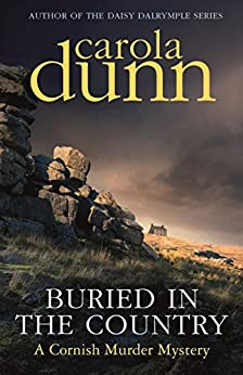 Buried in the Country (Cornish Mysteries) by [Dunn, Carola]