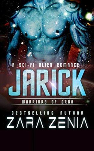 Jarick: A Sci-Fi Alien Romance (Warriors of Orba): Amazon.es ...