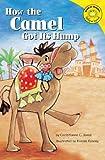 How the Camel Got Its Hump, Christianne C. Jones, 140481003X
