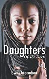 Daughters of the Deep, Uwa Omorodion, 146700958X