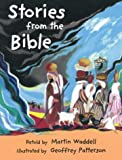 Stories from the Bible, Martin Waddell, 0711218455