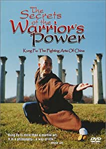 The Secrets of the Warrior's Power: Kung Fu