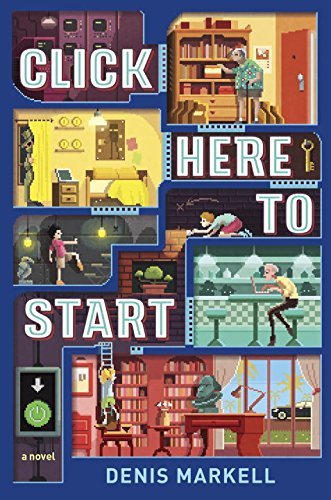 Click Here to Start by Denis Markell (2016-07-19)