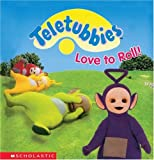 Teletubbies Love To Roll