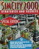 Simcity 2000 Strategies and Secrets