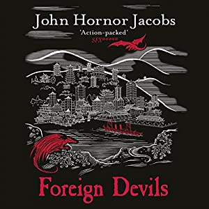 Foreign Devils Audiobook