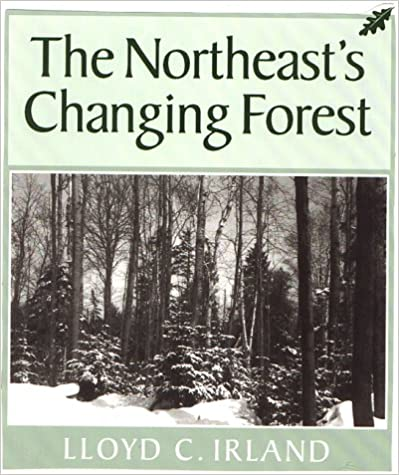 Read The Northeast's Changing Forest (Harvard University Forest) PDF
