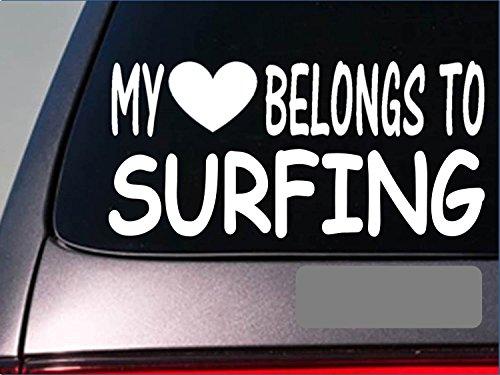 "Surfiing My heart belongs Sticker *G569* 8"" Vinyl SURF board wave beach"