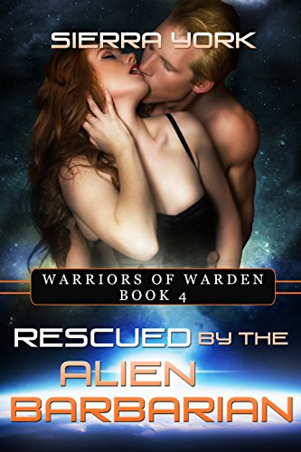 Rescued by the Alien Barbarian (Warriors of Warden Book 4)
