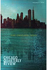 Chicago Quarterly Review: The Chicago Issue Paperback