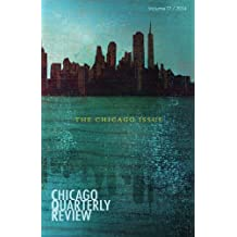 17: Chicago Quarterly Review: The Chicago Issue