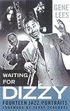 Waiting for Dizzy, Gene Lees, 0815410379