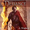 Defiance: Dragonics & Runics Part I (Volume 1) Audiobook by A. Wrighton Narrated by Eric Michael Summerer