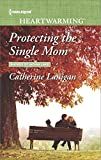 img - for Protecting the Single Mom (Shores of Indian Lake) book / textbook / text book