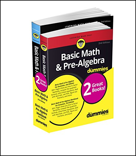 Basic Math & Pre-Algebra Workbook For Dummies with Basic Math & Pre-Algebra For Dummies Bundle (For Dummies Math & Science)
