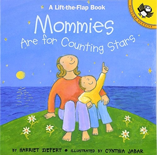 Mommies are for Counting Stars (Lift-the-Flap, Puffin) - Book About Stars