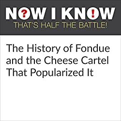 The History of Fondue and the Cheese Cartel That Popularized It