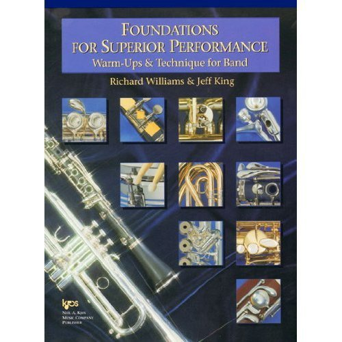Foundations for Superior Performance: Warm-ups and Technique for Band: Clarinet