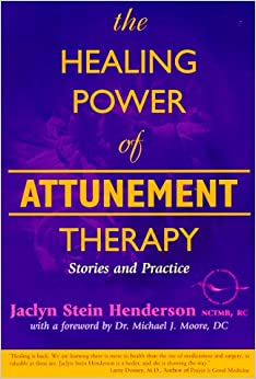 Book The Healing Power of Attunement Therapy: Stories and Practice