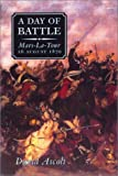 img - for DAY OF BATTLE: Mars-La-Tour book / textbook / text book