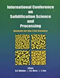 International Conference on Solidification Science and Processing 9781578082032