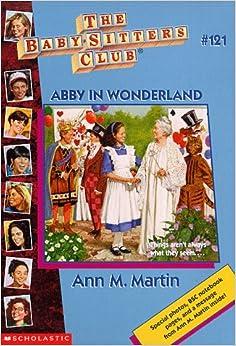 Abby in Wonderland (Baby-Sitters Club, 121)