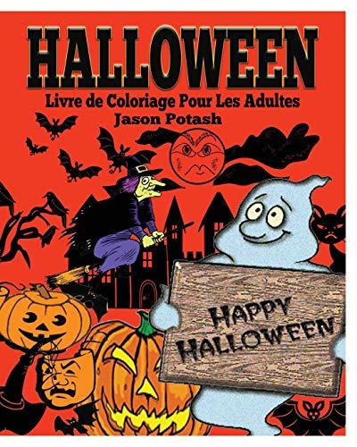 Halloween Livre de Coloriage Pour Les Adultes (French Edition) -