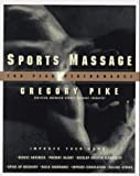 Sports Massage for Peak Performance, Gregory Pike, 0060951672
