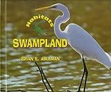 Swampland, Brian E. Ableman, 0516207431